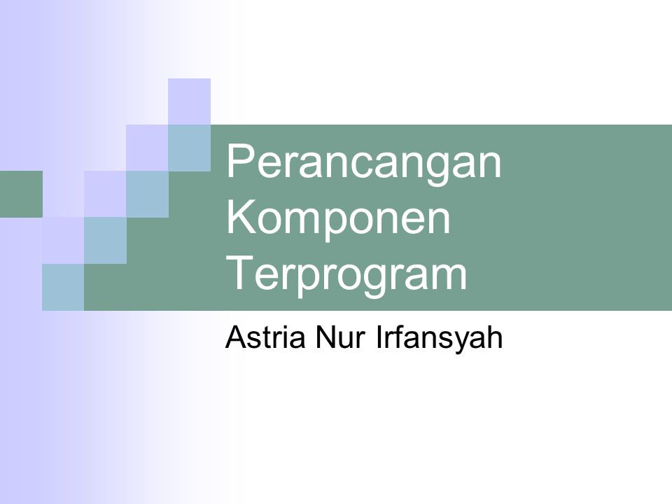 Perancangan Komponen Terprogram