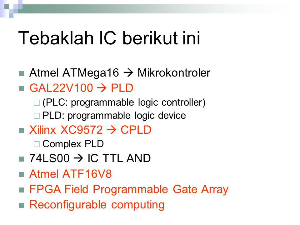 Tebaklah IC berikut ini