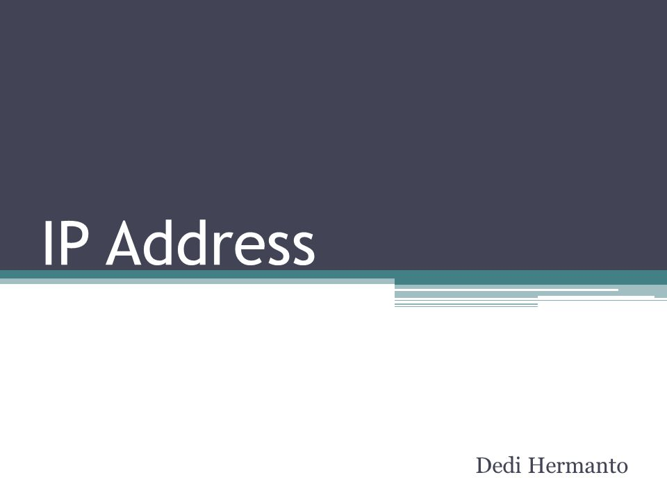 IP Address Dedi Hermanto