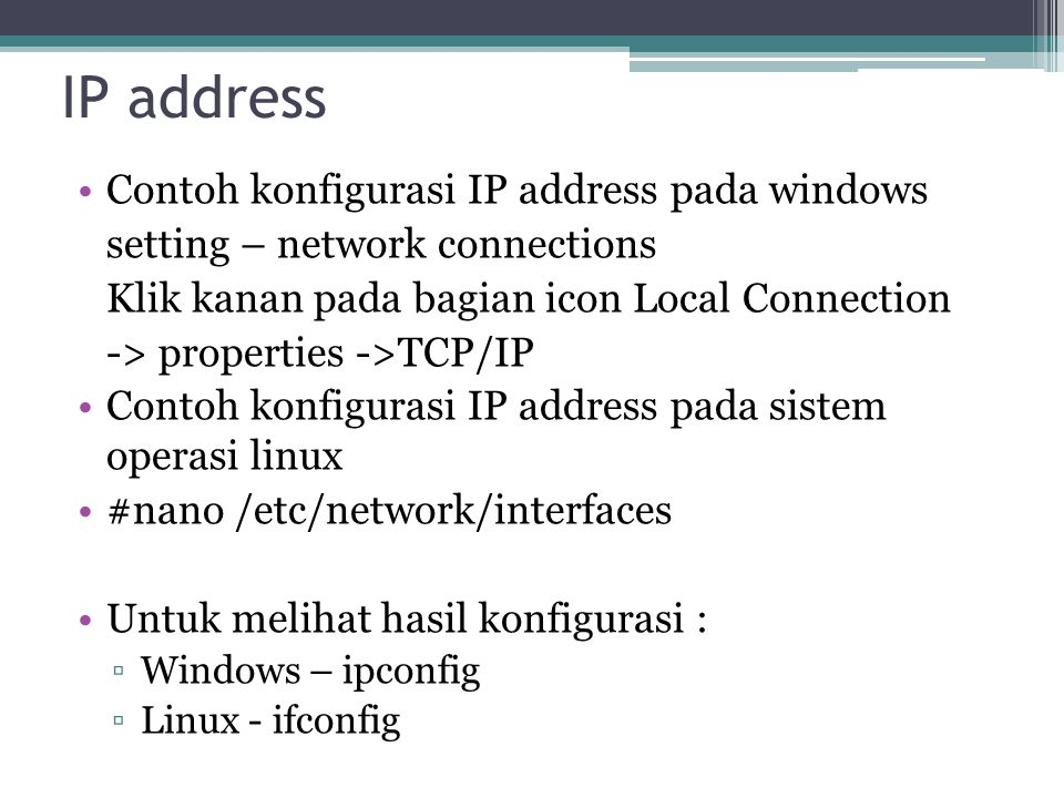 IP address Contoh konfigurasi IP address pada windows