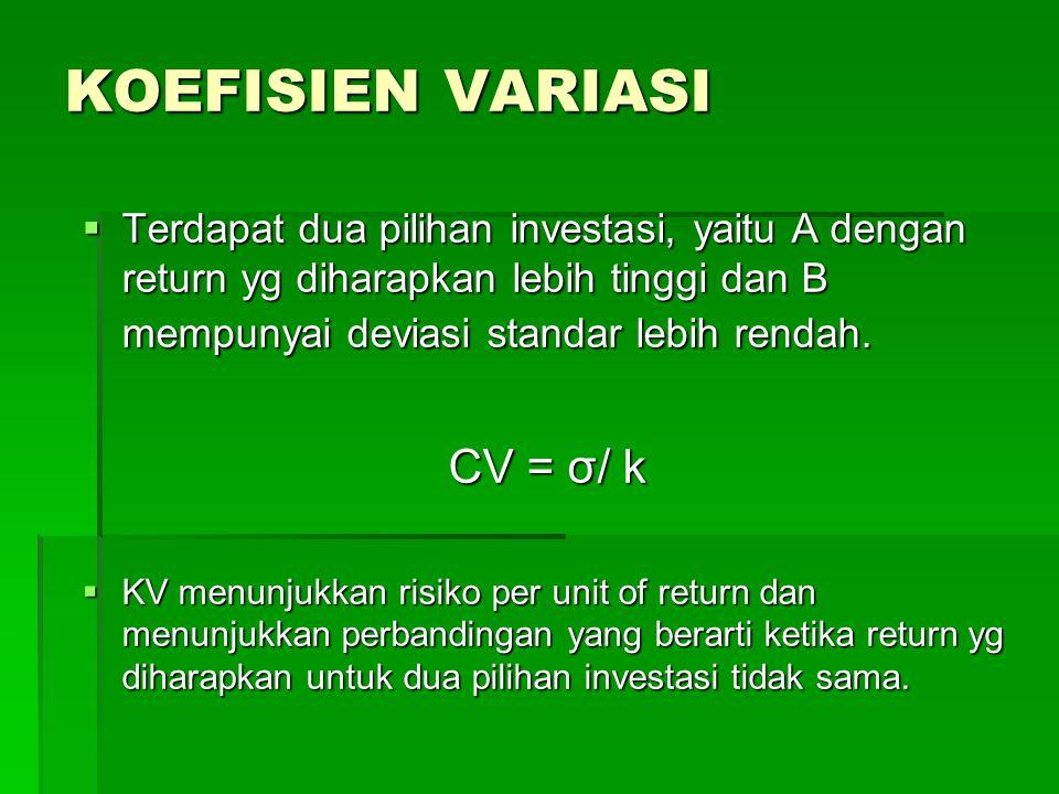 KOEFISIEN VARIASI CV = σ/ k