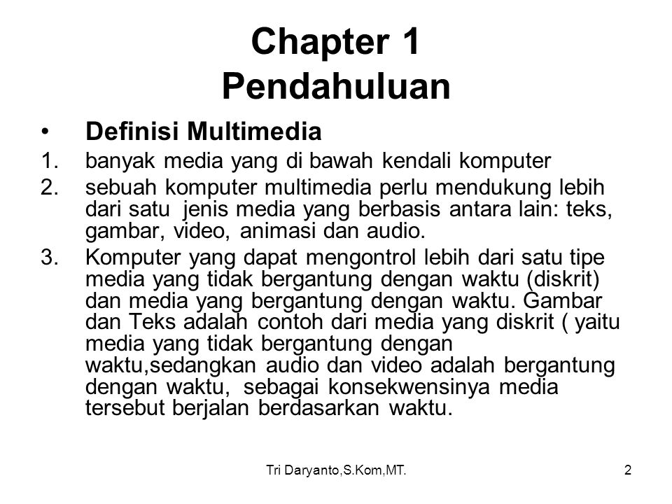 Chapter 1 Pendahuluan Definisi Multimedia