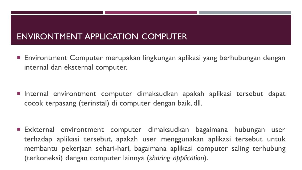 Environtment Application Computer