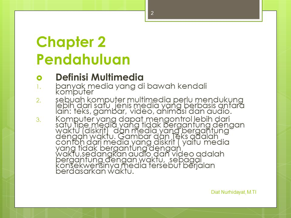 Chapter 2 Pendahuluan Definisi Multimedia