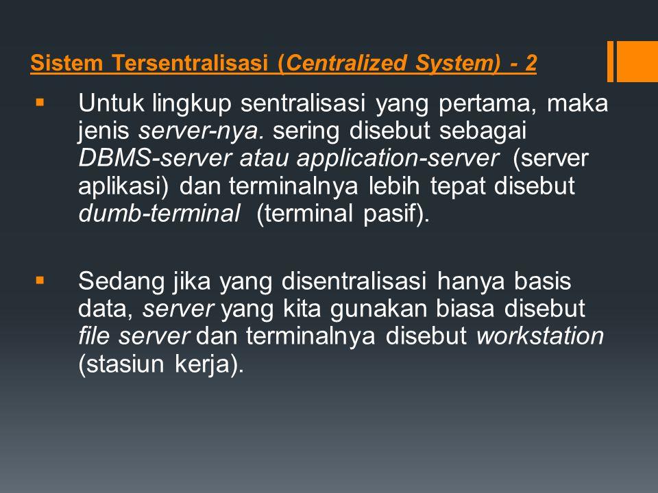 Sistem Tersentralisasi (Centralized System) - 2