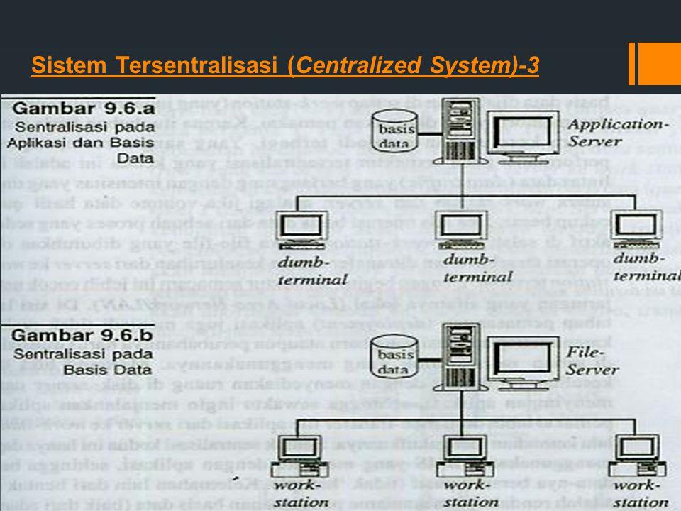 Sistem Tersentralisasi (Centralized System)-3