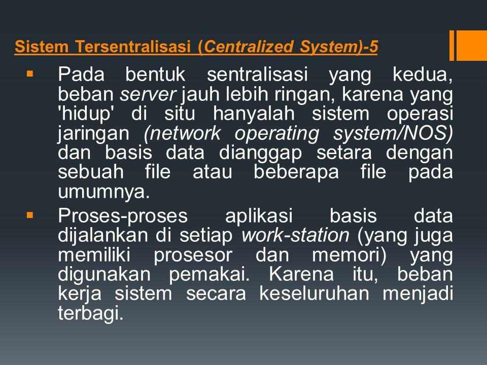 Sistem Tersentralisasi (Centralized System)-5