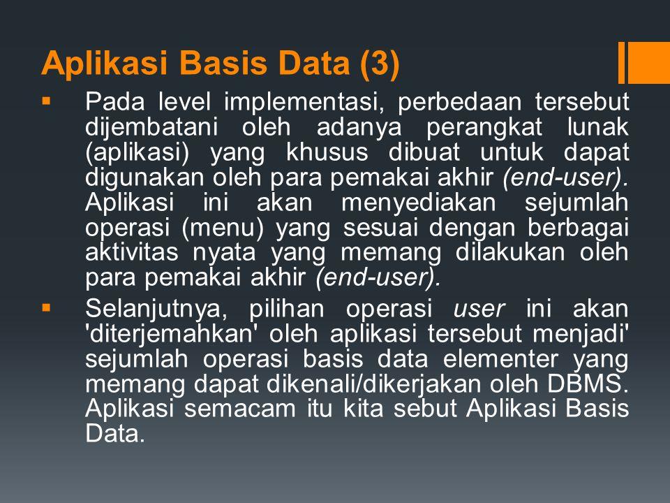 Aplikasi Basis Data (3)