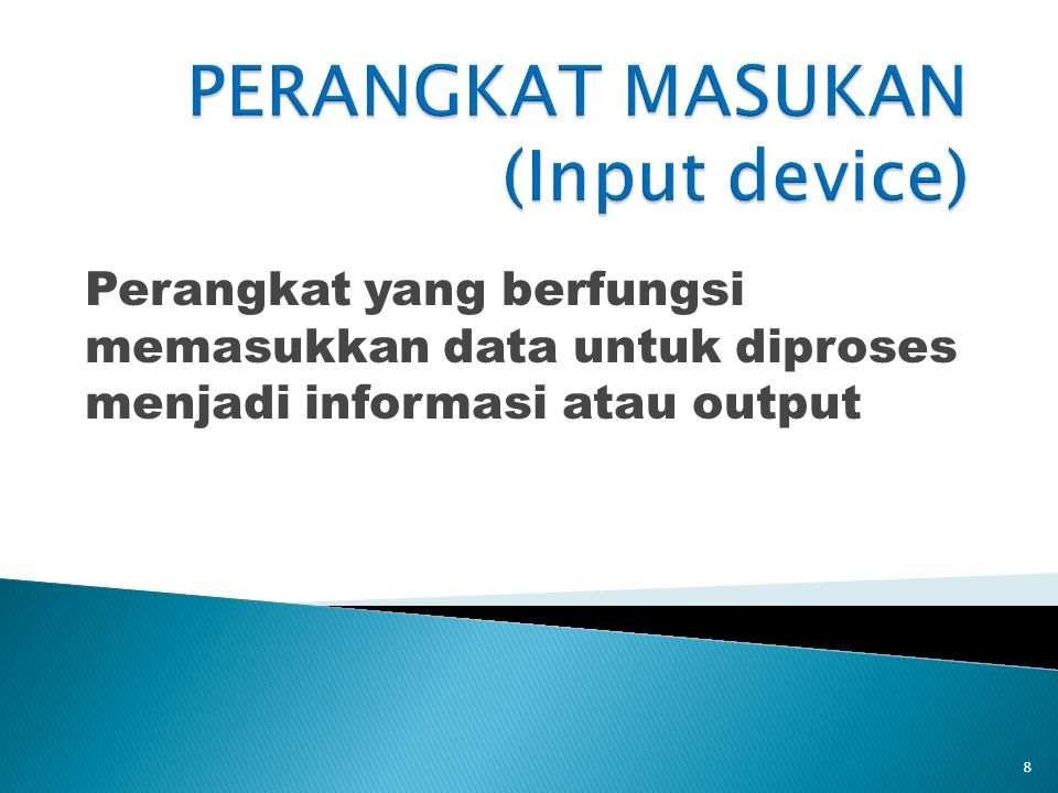 PERANGKAT MASUKAN (Input device)