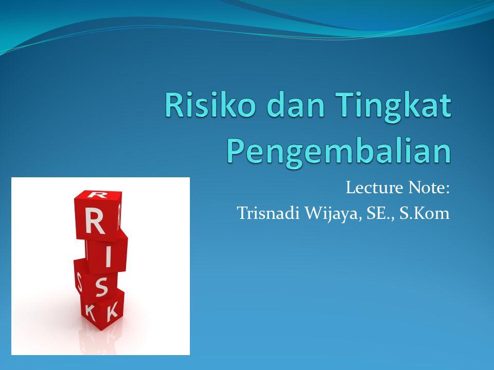 Risiko dan Tingkat Pengembalian