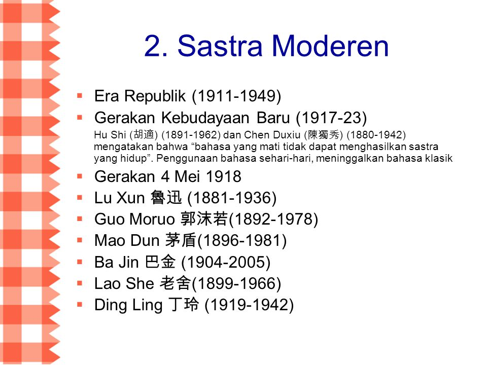 2. Sastra Moderen Era Republik (1911-1949)