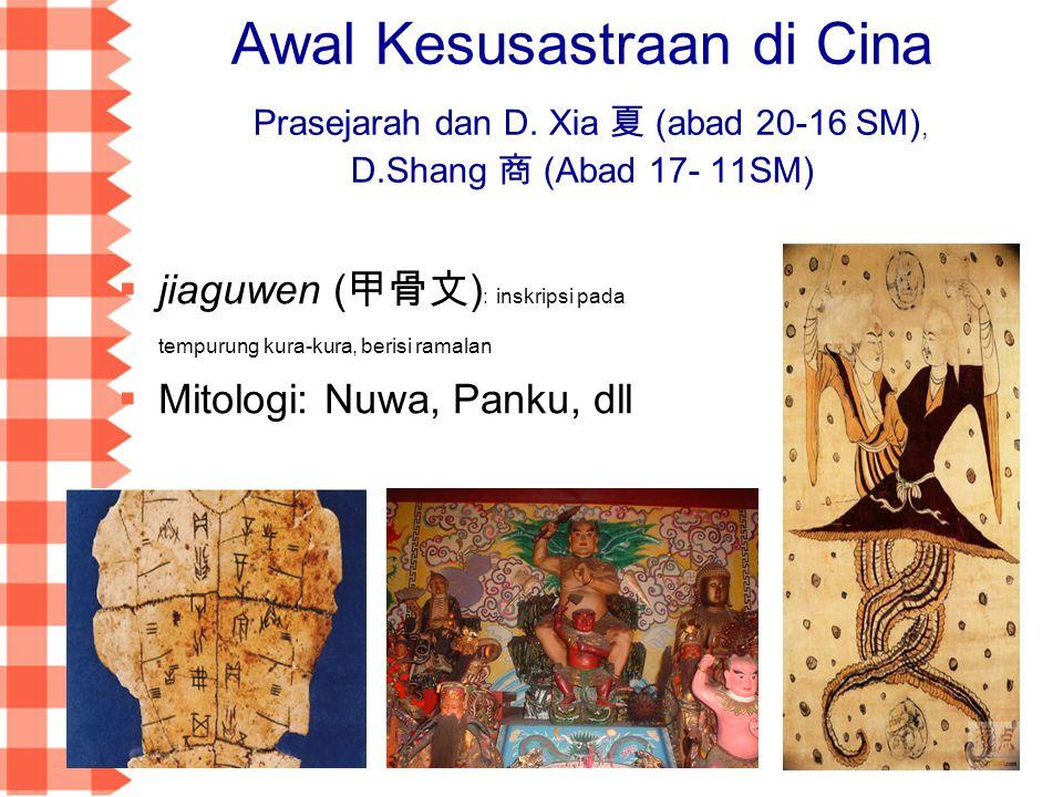 Awal Kesusastraan di Cina Prasejarah dan D. Xia 夏 (abad 20-16 SM), D