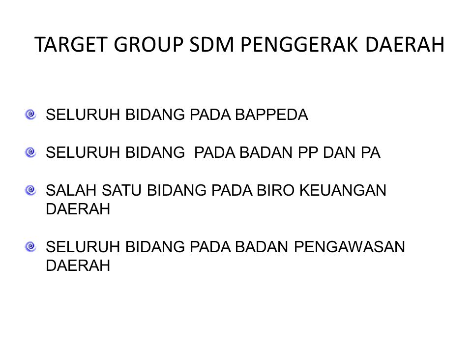 TARGET GROUP SDM PENGGERAK DAERAH