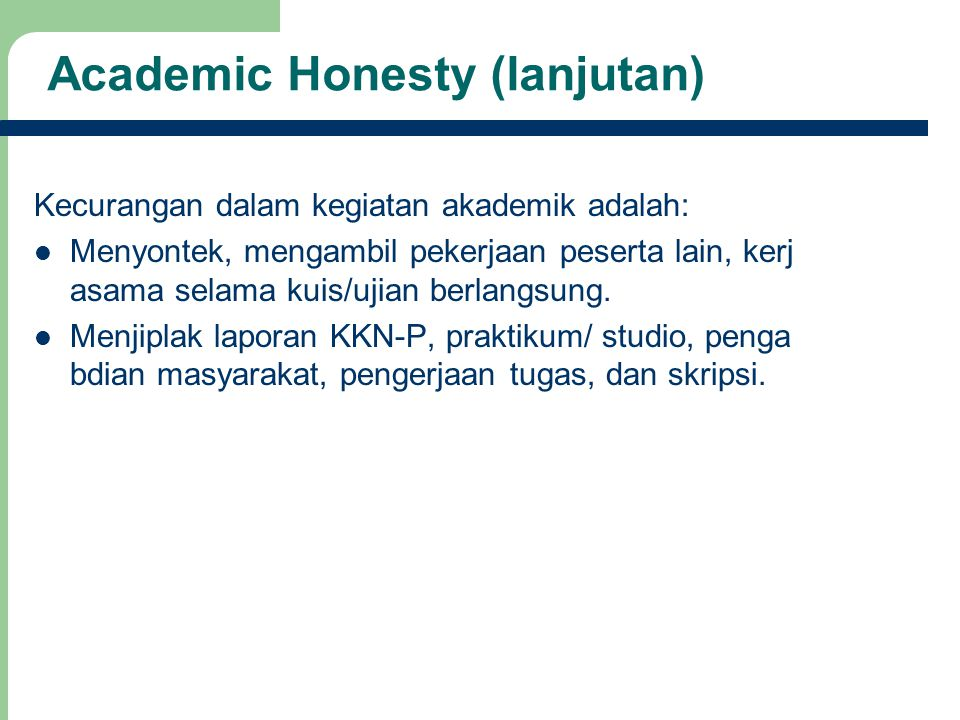 Academic Honesty (lanjutan)