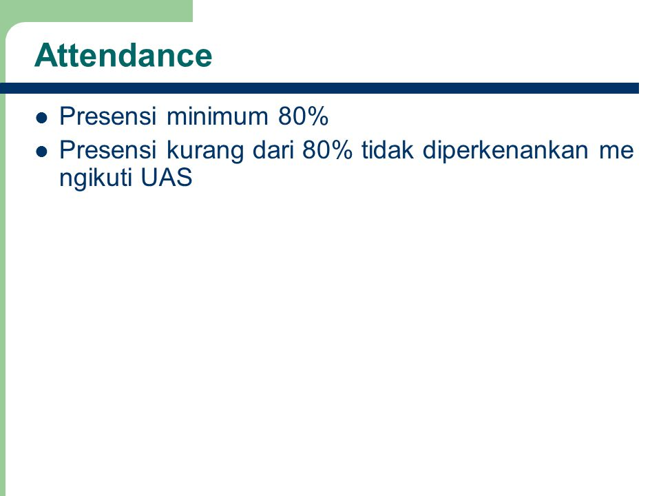 Attendance Presensi minimum 80%
