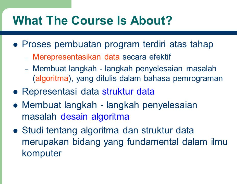 What The Course Is About