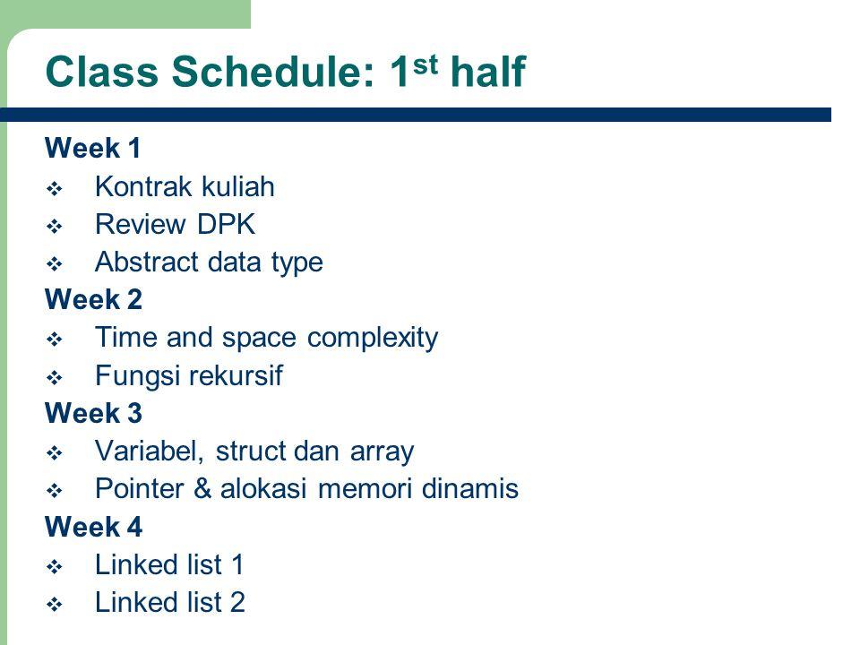 Class Schedule: 1st half