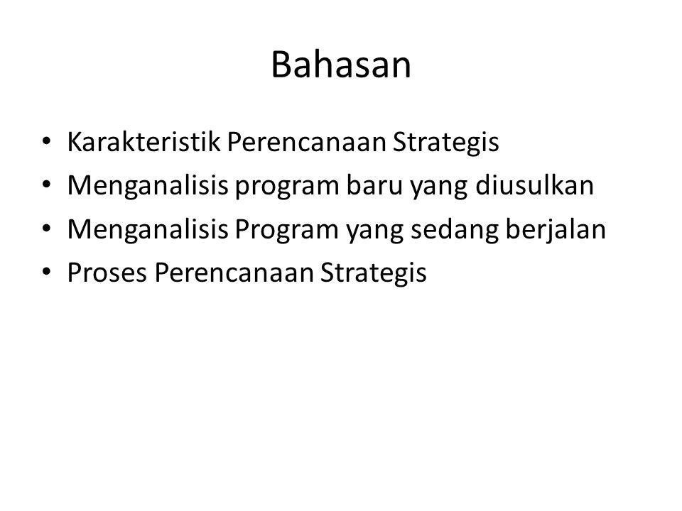 Bahasan Karakteristik Perencanaan Strategis