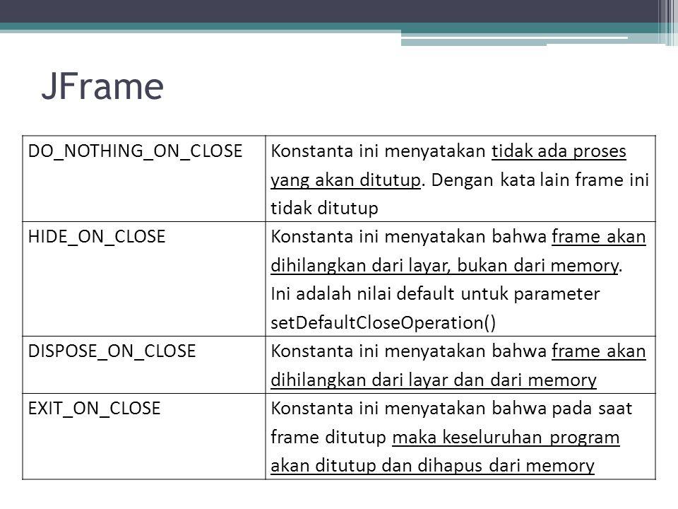 JFrame DO_NOTHING_ON_CLOSE