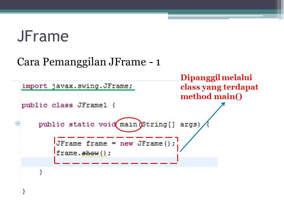 JFrame Cara Pemanggilan JFrame - 1