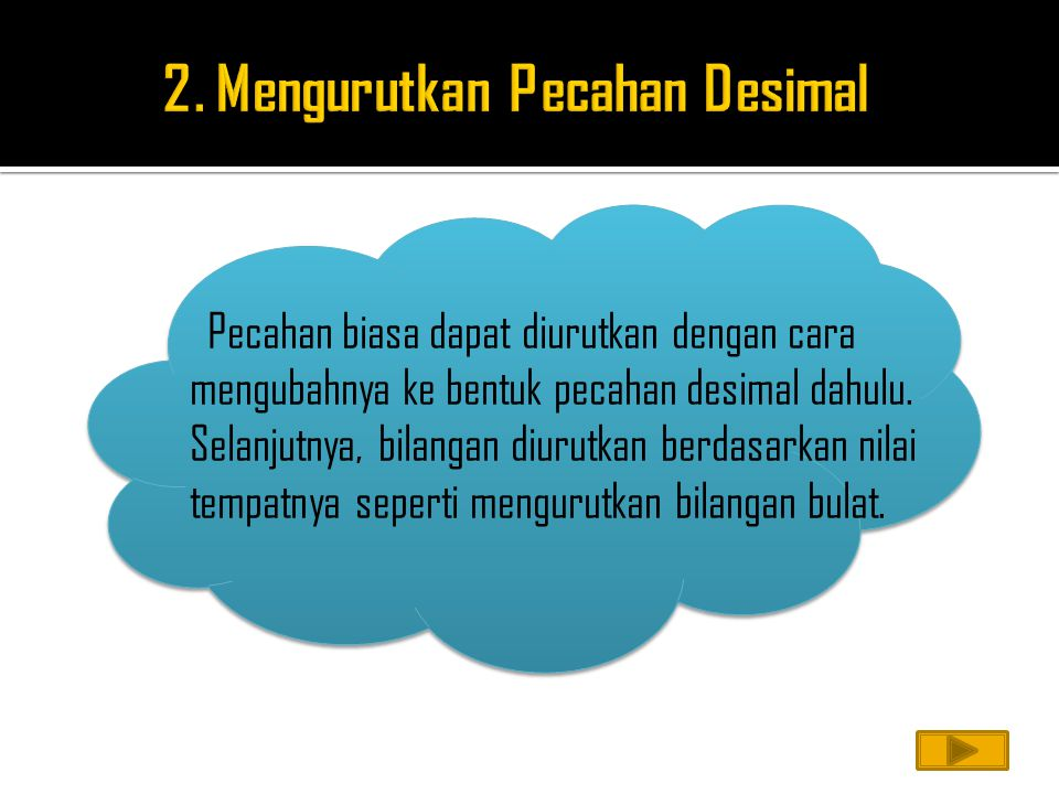 2. Mengurutkan Pecahan Desimal