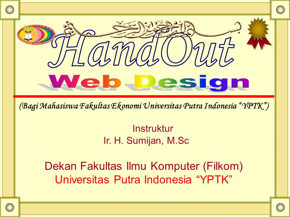 (Bagi Mahasiswa Fakultas Ekonomi Universitas Putra Indonesia YPTK )