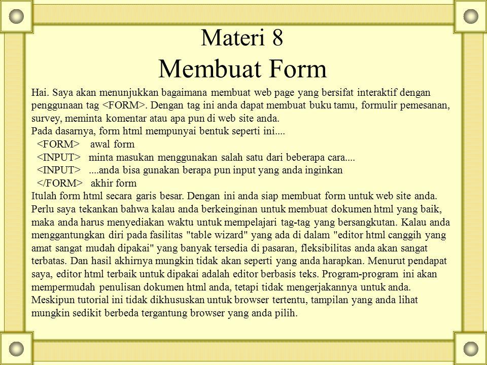 Materi 8 Membuat Form