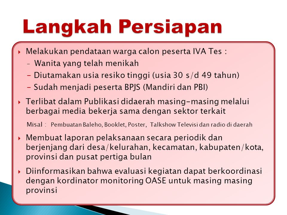 Langkah Persiapan Melakukan pendataan warga calon peserta IVA Tes :