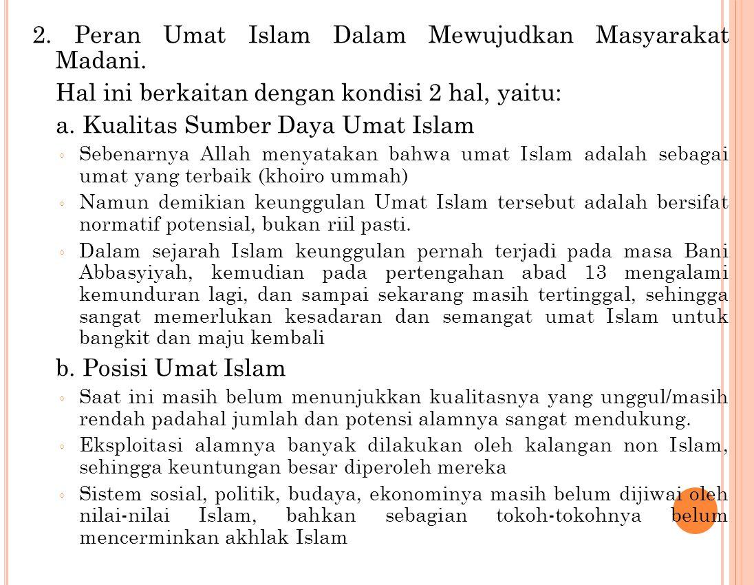2. Peran Umat Islam Dalam Mewujudkan Masyarakat Madani.