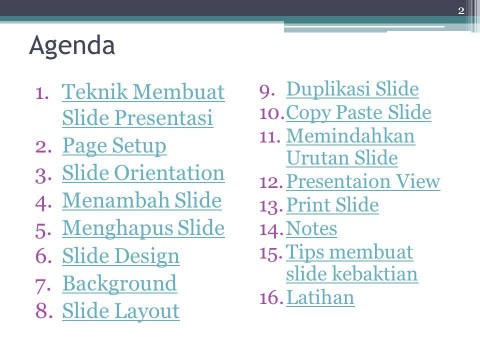 Agenda Teknik Membuat Slide Presentasi Page Setup Slide Orientation