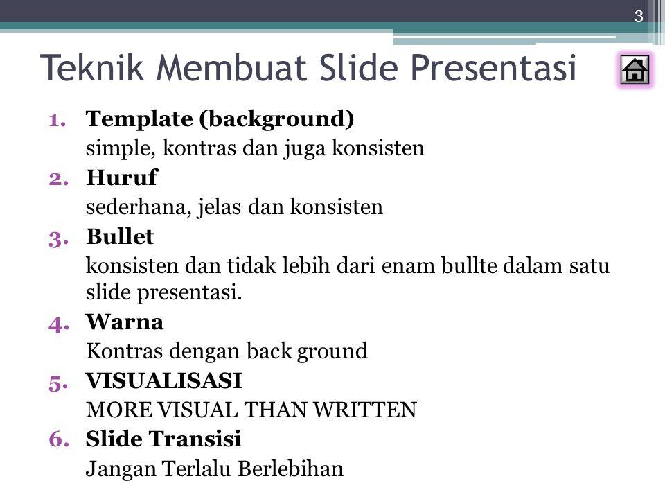 Teknik Membuat Slide Presentasi
