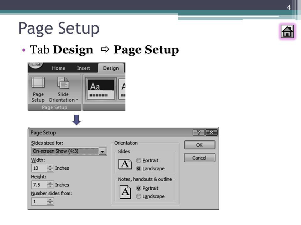 Page Setup Tab Design  Page Setup