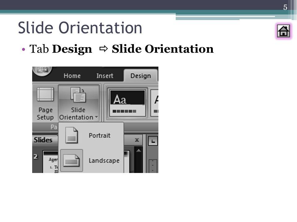 Slide Orientation Tab Design  Slide Orientation