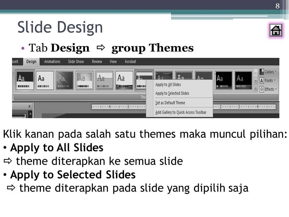 Slide Design Tab Design  group Themes
