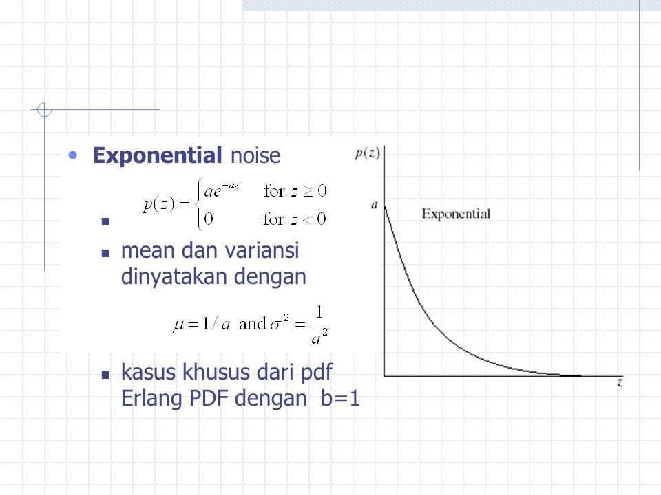 Exponential noise mean dan variansi dinyatakan dengan kasus khusus dari pdf Erlang PDF dengan b=1