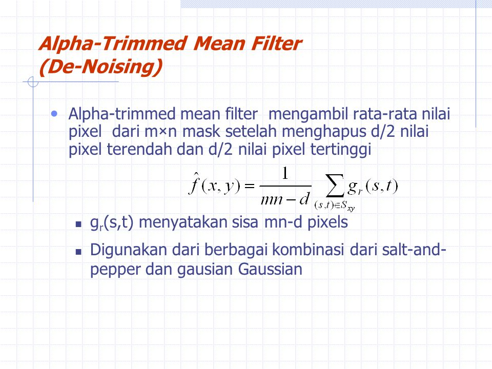 Alpha-Trimmed Mean Filter (De-Noising)