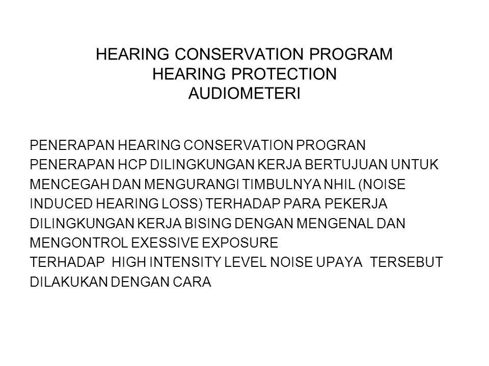 HEARING CONSERVATION PROGRAM HEARING PROTECTION AUDIOMETERI
