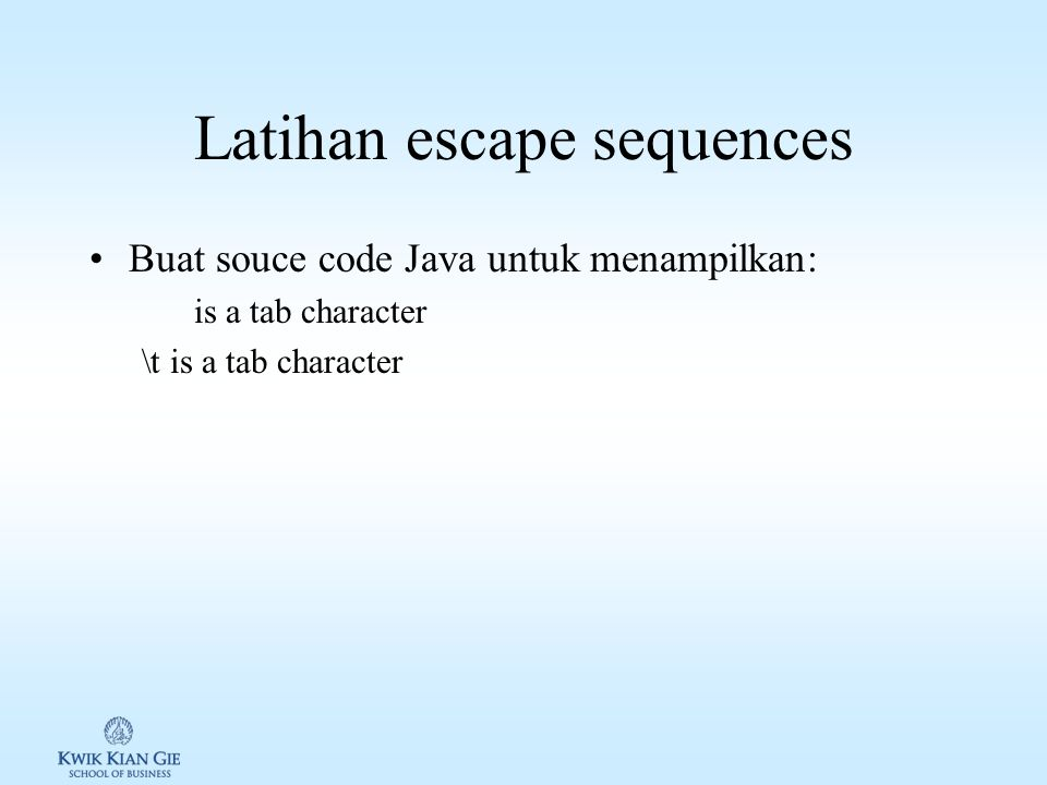 Latihan escape sequences