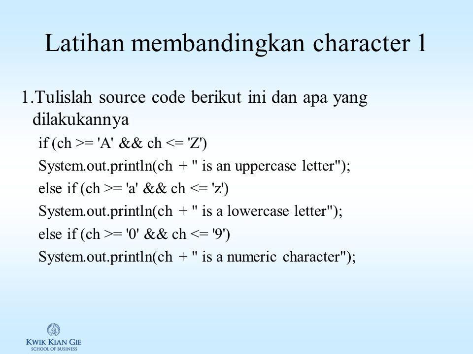 Latihan membandingkan character 1