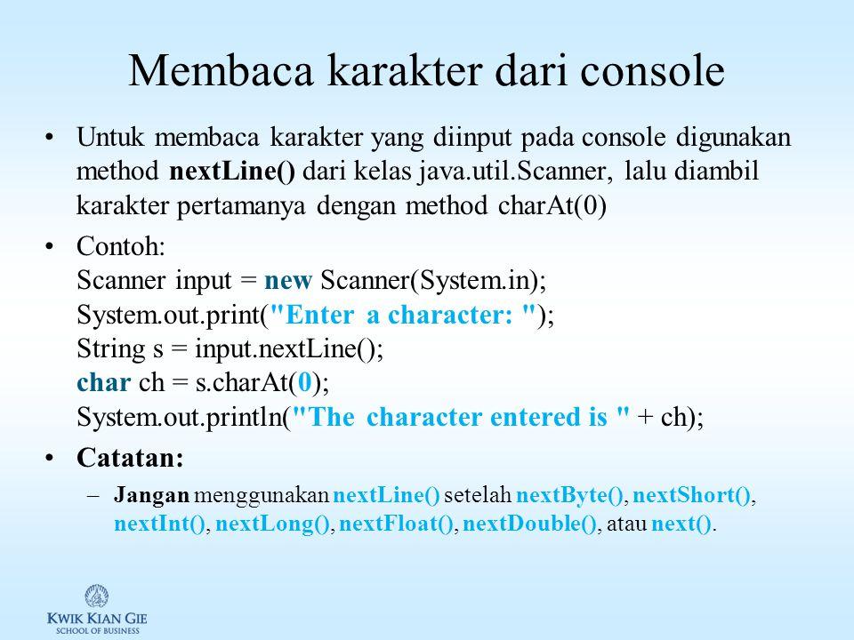 Membaca karakter dari console