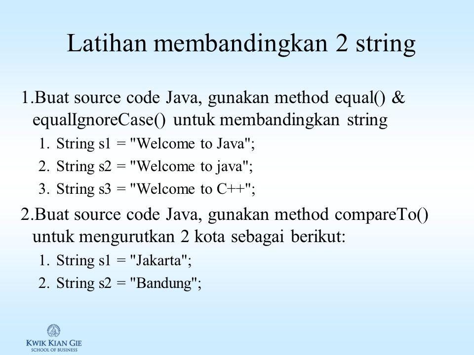 Latihan membandingkan 2 string