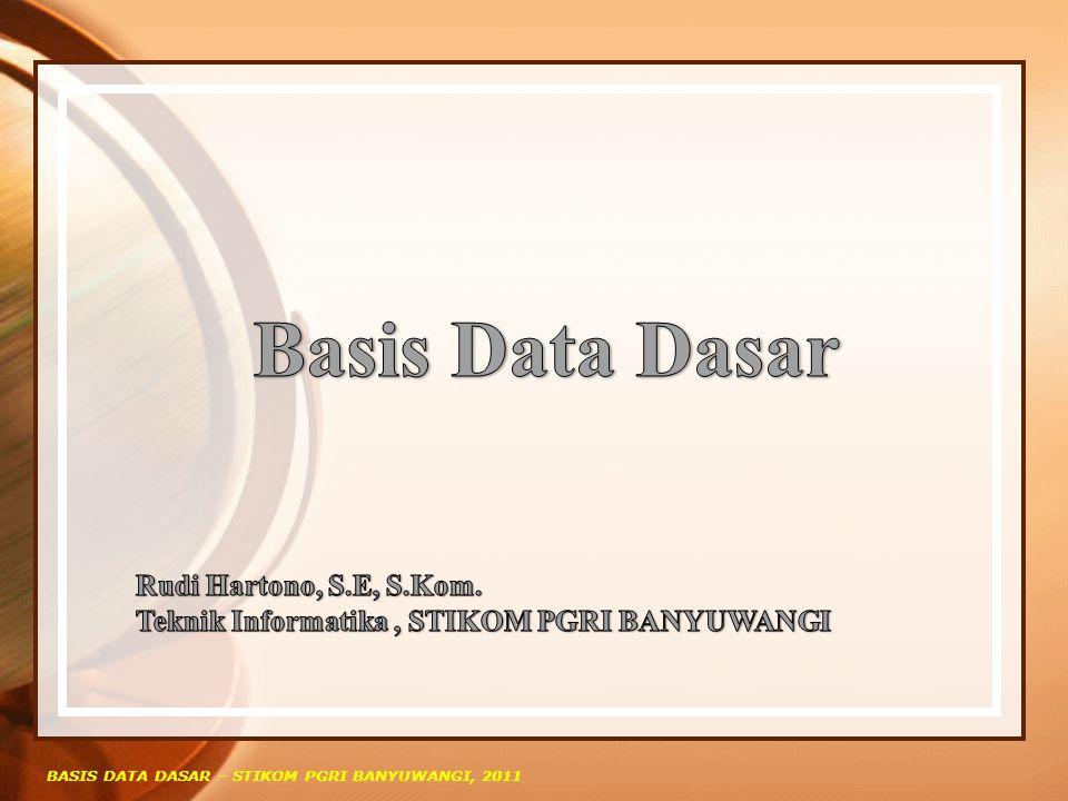 Basis Data Dasar Rudi Hartono, S.E, S.Kom.