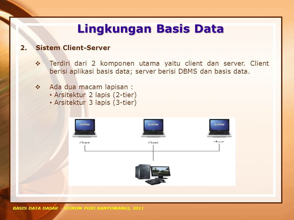 Lingkungan Basis Data Sistem Client-Server