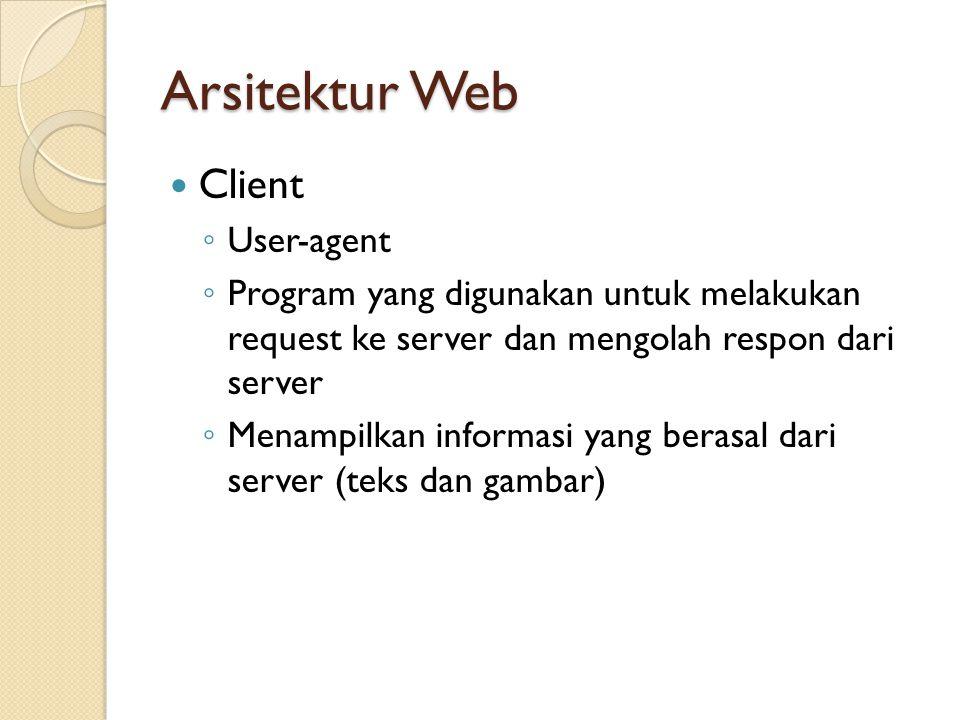Arsitektur Web Client User-agent