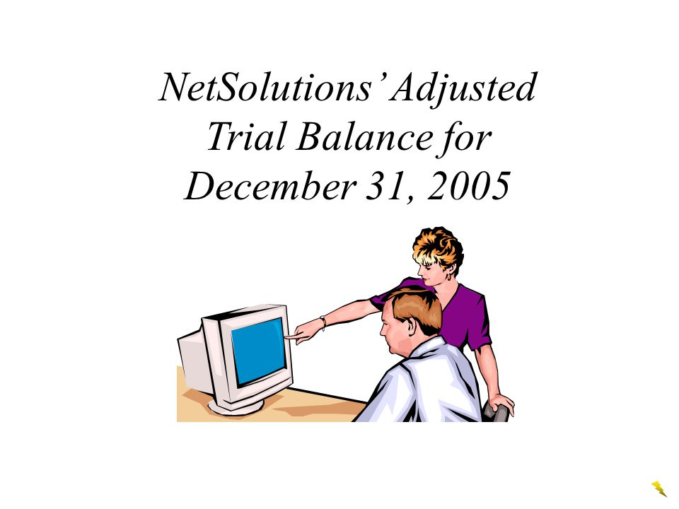 NetSolutions' Adjusted Trial Balance for December 31, 2005