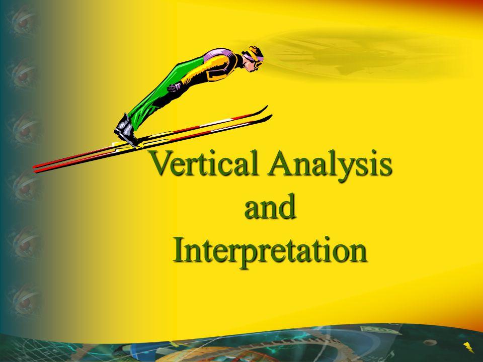 Vertical Analysis and Interpretation