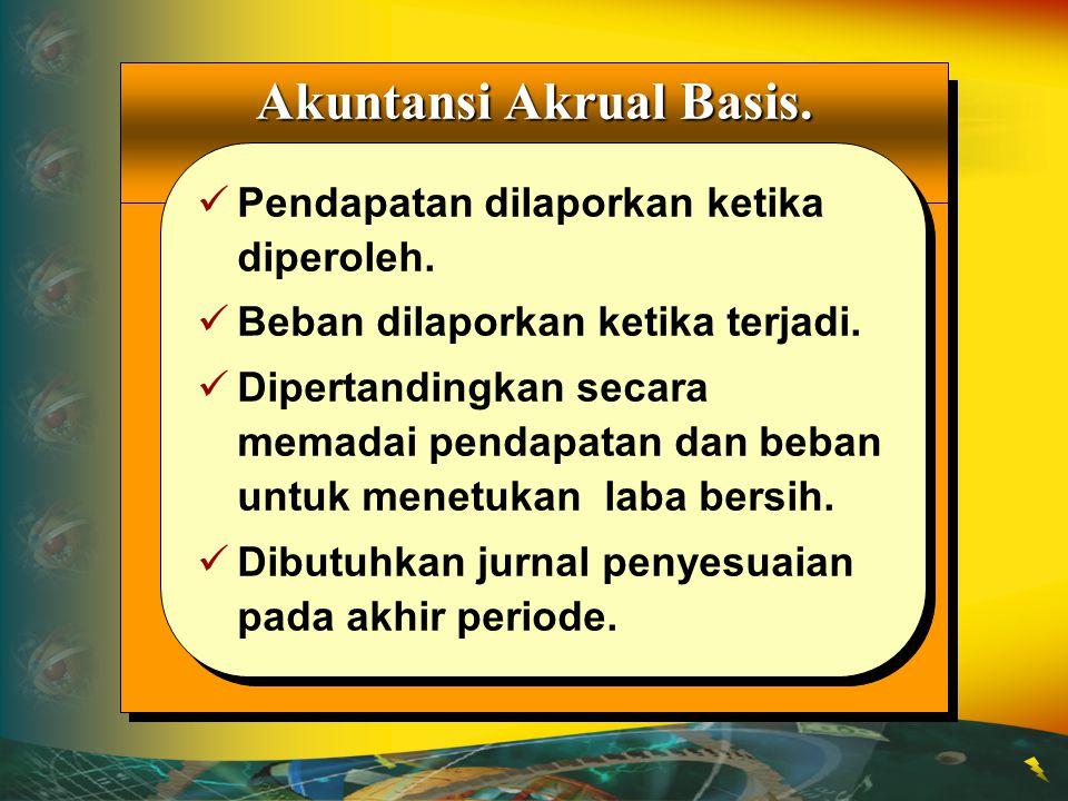 Akuntansi Akrual Basis. Accounting
