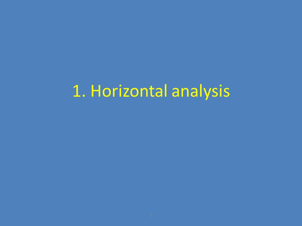 1. Horizontal analysis
