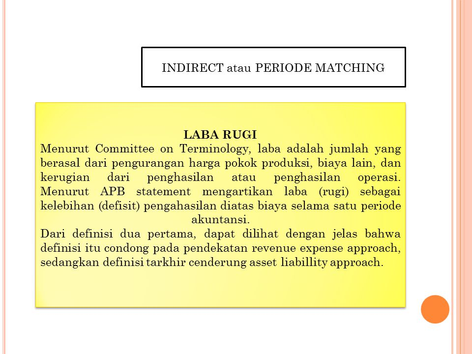 INDIRECT atau PERIODE MATCHING