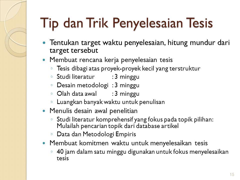 Tip dan Trik Penyelesaian Tesis